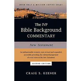 The IVP Bible Background Commentary - New Testament (2nd) by Craig S K