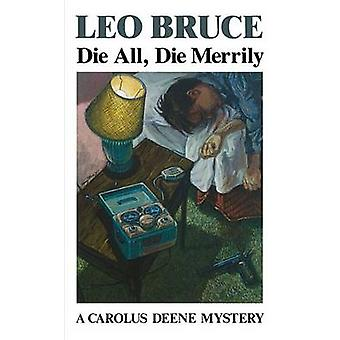 Die All - Die Merrily (New edition) by Leo Bruce - 9780897332538 Book