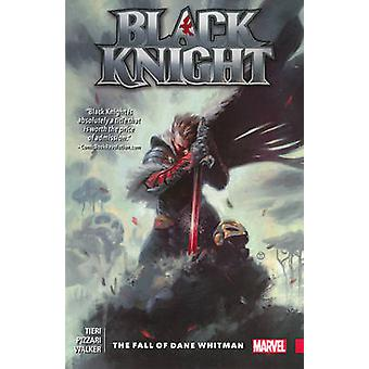 Black Knight - The Fall of Dane Whitman by Frank Tieri - Luca Pizzari