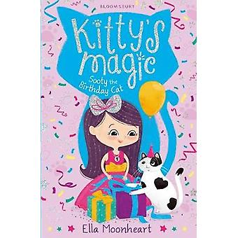 Kitty's Magic 6 - Sooty the Birthday Cat by Kitty's Magic 6 - Sooty the