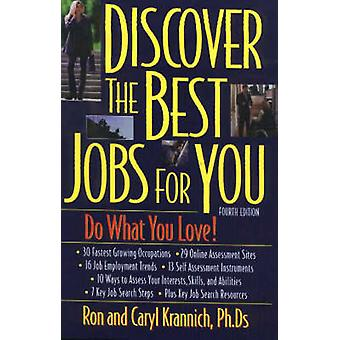 Discover the Best Jobs for You (4th Revised edition) by Ron L. Kranni
