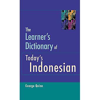 Dictionnaire de l'apprenant d'aujourd'hui s indonésien par George Quinn - 9781