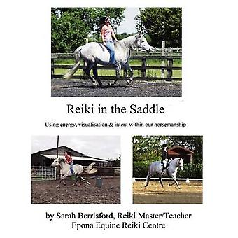 Reiki in the Saddle Equine Reiki on the move Reiki for animals by Berrisford & Sarah