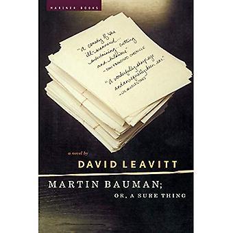 Martin Bauman; Of, een zeker ding