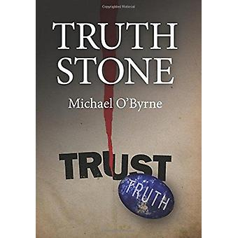 Truth Stone by Michael OByrne