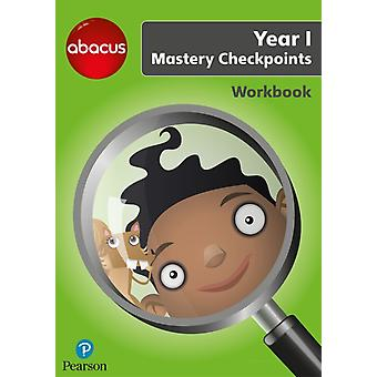 Abacus Mastery Checkpoints Workbook Year 1  P2 by Ruth Merttens
