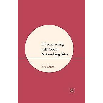 Disconnecting with Social Networking Sites by Light