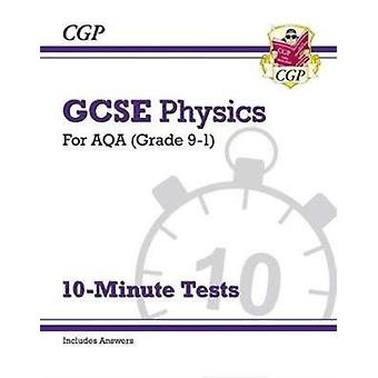 Grade 91 GCSE Physics AQA 10Minute Tests with answers