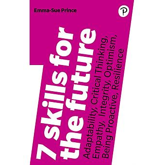 7 Skills for the Future by EmmaSue Prince