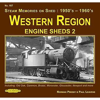 Western Region Engine Sheds 2  Including  Old Oak Common  Bristol Worcester  Gloucester Newport amp More by David Norman Dunn Preedy