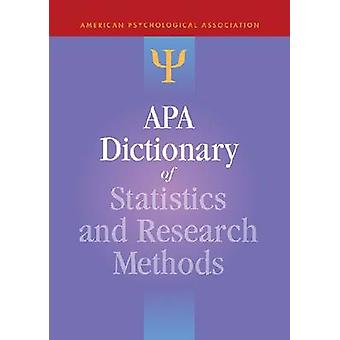 APA Dictionary of Statistics and Research Methods by Sheldon Zedeck