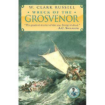 The Wreck of the Grosvenor by Russell & W. Clark