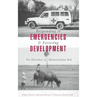 Responding to Emergencies and Fostering Development