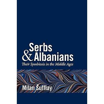 Serbs and Albanians by Sufflay & Milan