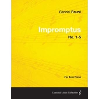 Impromptus No. 15  For Solo Piano by Faur & Gabriel