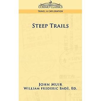 Steep Trails by Muir & John