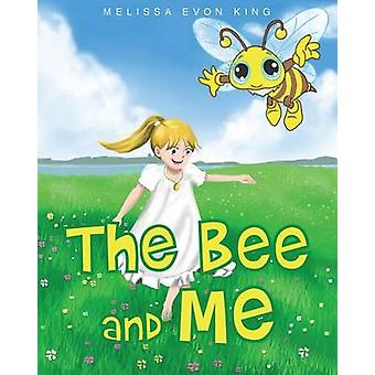 The Bee and Me by King & Melissa
