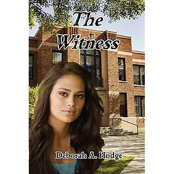 The Witness by Hodge & Deborah A.
