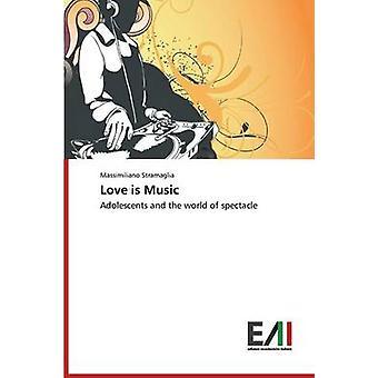 Love is Music by Stramaglia Massimiliano