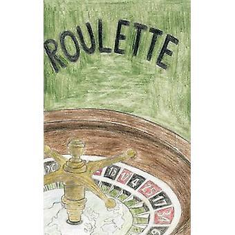 Roulette by Dirks & KarlHeinz