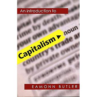 Capitalism - An Introduction by Eamonn Butler - 9780255367585 Book