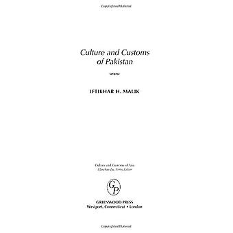 Culture and Customs of Pakistan by Iftikhar Malik - 9780313331268 Book