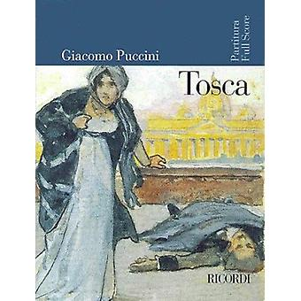Tosca - Full Score by Giacomo Puccini - 9780634019456 Book