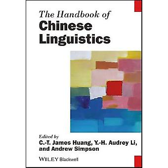 O Manual da Lingüística Chinesa por C. T. James Huang - 9781119457