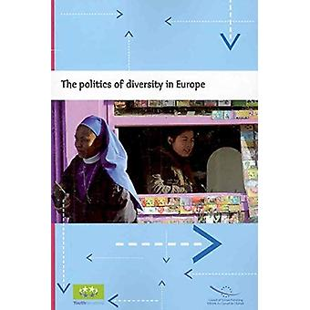 The Politics of Diversity in Europe by Council of Europe - 9789287161