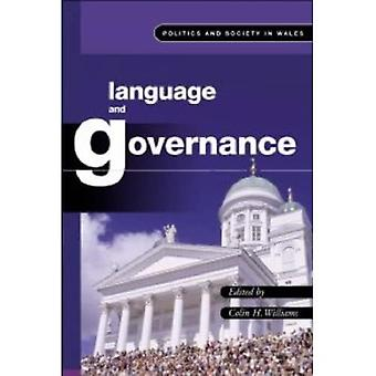 Language and Governance (Politics & Society in Wales)