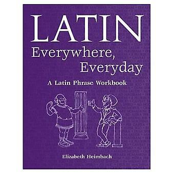 Latein überall, jeden Tag: Eine lateinische Phrase Arbeitsmappe