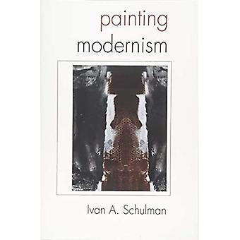Moderne Malerei (SUNY Reihe in lateinamerikanischen und iberischen gedacht und Kultur)
