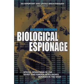 Biological Espionage by Alexander Kouzminov