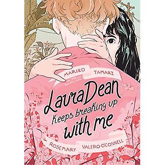 Laura Dean Keeps Breaking Up with Me by Mariko Tamaki - 9781626722590
