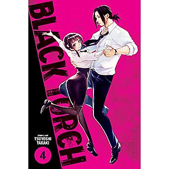 Black Torch - Vol. 4 by Tsuyoshi Takaki - 9781974704576 Book