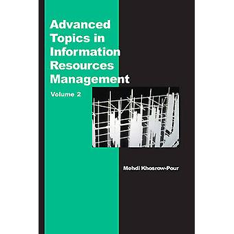 Advanced Topics in Information Resources Management - v. 2 by Mehdi Kh
