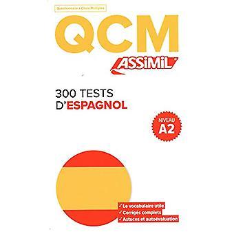 300 Tests D'espagnol by Juan Cordoba - 9782700508338 Book