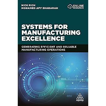 System för Manufacturing Excellence - Generera effektiv och reliab