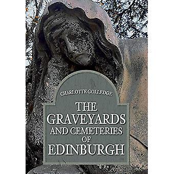 Hautausmaat ja hautausmaat Edinburghin Charlotte Golledge - 97