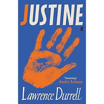 Justine - Rediscover One of the Century's Greatest Romances This Summe