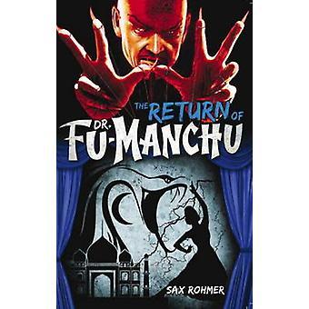 FuManchu  The Return of Dr FuManchu by Sax Rohmer