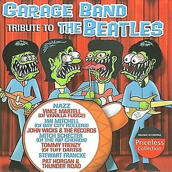 Garage Band Tribute to the Beatles - Garage Band Tribute to the Beatles [CD] USA import