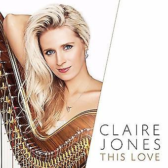 Claire Jones - This Love [CD] USA import