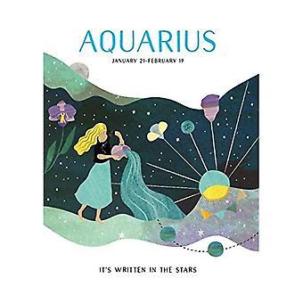 Astrology: Aquarius (It's Written in the Stars)