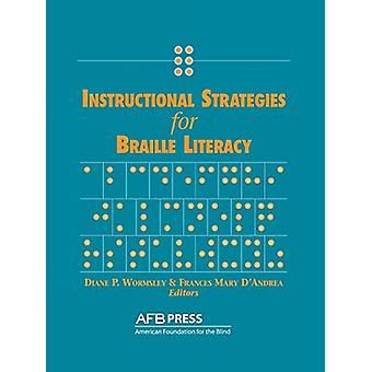 Instructional Strategies for Braille Literacy by Diane P Wormsley - 9