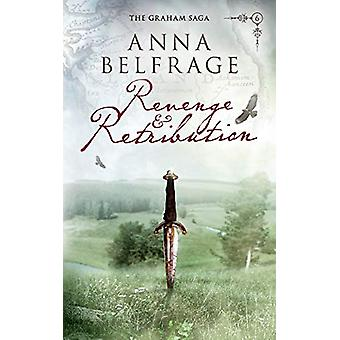 Revenge and Retribution by Anna Belfrage - 9781781321751 Book