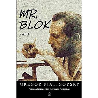 Mr. Blok by Gregor Piatigorsky - 9781951214661 Book