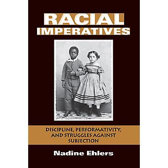 Racial Imperatives by Nadine Ehlers