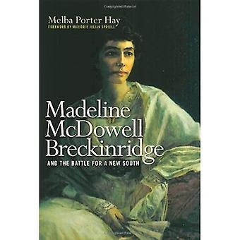 Madeline McDowell Breckinridge e a Batalha por um Novo Sul (Tópicos na História do Kentucky)