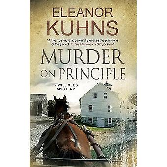Murder on Principle 10 A Will Rees Mystery 10